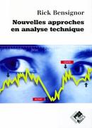 Nouvelles approches en analyse technique - Rick BENSIGNOR - Valor Editions