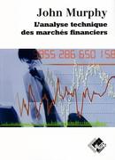 L'analyse technique des marchés financiers - John MURPHY - Valor Editions
