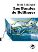 Les bandes de Bollinger - John BOLLINGER - Valor Editions