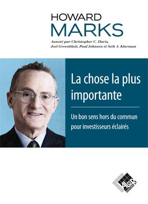 La chose la plus importante - Howard MARKS - Valor Editions