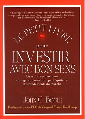 Le petit livre pour investir avec bon sens - John C. BOGLE - Valor Editions