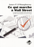 Ce qui marche à Wall Street - James O'SHAUGHNESSY - Valor Editions