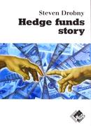 Hedge funds story - Steven DROBNY - Valor Editions