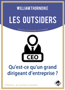 Les outsiders - William THORNDIKE - Valor Editions