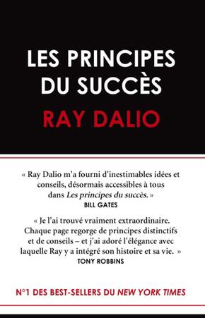Les principes du succès - Ray DALIO - Valor Editions
