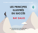 Les Principes illustrés du succès - Ray DALIO - Valor Editions