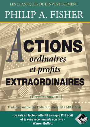Actions ordinaires et profits extraordinaires (édition enrichie) - Philip FISHER - Valor Editions